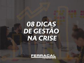 08 DICAS DE GESTÃO NA CRISE